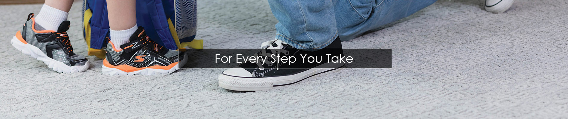 For Every Step You Take